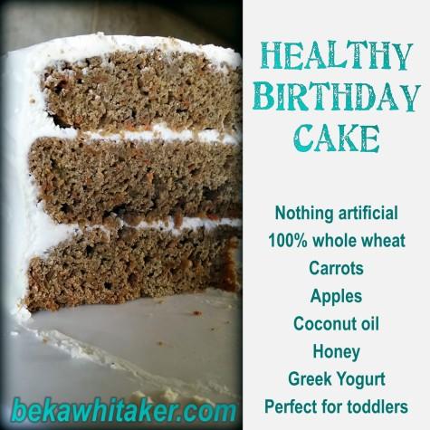 Healthy Toddler Birthday Cake